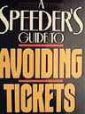 Speeder's guide to avoiding tickets